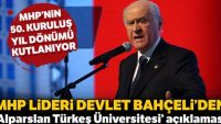 MHP Lideri Bahçeli'den 'Alparslan Türkeş Üniversitesi' açıklaması