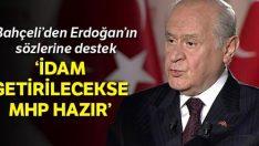 'İdam getirilecekse MHPde hazır'