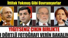 YİĞİTSENİZ ÇIKIN BİRLİKTE BU DÖRTLÜ FOTOĞRAFI VERİN!..