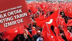 İlk ortak miting yarın İzmir'de