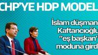 CHP'ye HDP modeli mi? Canan Kaftancıoğlu Eş Başkan havasına girdi..