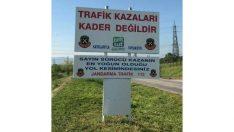 Jandarmadan trafik kazaları için uyarı tabelas
