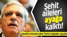 Şehit yakınlarını işten çıkaran HDP'li Ahmet Türk'e tepkiler çığ gibi: Lanetliyoruz!