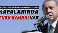 Erdoğan: Kafalarında Türk baharı var