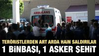 Bitlis'te askeri araca hain saldırı! 1 Binbaşı şehit oldu