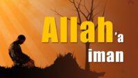 Allah'a iman nedir?