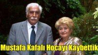 Ünlü tarihçi Prof. Dr. Mustafa Kafalı hayatını kaybetti