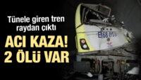 Tren raydan çıktı: 2 ölü