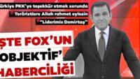 Yalanın adresiFOX TV! İşteTürkiye'yi karalamak için yaptıkları asparagas haberler