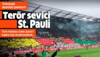 Terör sevici St. Pauli! Tribünde skandal pankart….