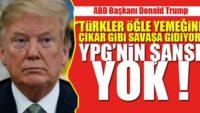 Türkler Öğle Yemeğine Çıkar Gibi Savaşa Gidiyor