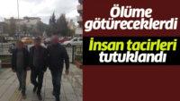 Balıkesir'de 5 İnsan Taciri Tutuklandı.