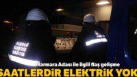 Marmara Adası'nda saatlerdir elektrik yok