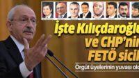 İşte CHP ve Kılıçdaroğlu'nun FETÖ sicili