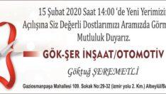 AÇILIŞA DAVET..GÖK-ŞER İNŞAAT/OTOMOTİV