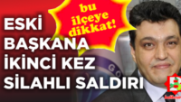 AK Partili eski Belediye Başkanına silahlı saldırı