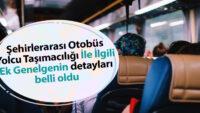 Koronavirüs Tedbirleri Kapsamında Şehirler Arası Otobüs Yolcu Taşımacılığı İle İlgili Ek Genelgesi