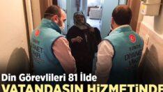 Din görevlileri 81 ilde vatandaşın hizmetinde
