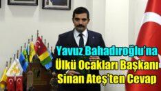Ülkü Ocakları Başkanı Ateş: Yavuz Bahadıroğlu nifak tohumları ekmeyi vazife bilmiştir