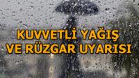 DİKKAT..BALIKESİR'DE SAĞNAK YAĞIŞ VE KUVVETLİ RÜZGAR!..