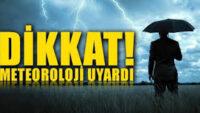 Meteorolojik Uyarı!