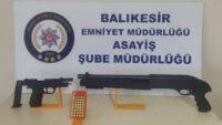 Balıkesir'de polis son 1 ayda 107 silah yakaladı.