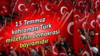 15 temmuz demokrasi bayramı