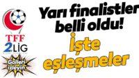 TFF2.Lig'de son yarı finalistler belli oldu! Ankara Demirspor ve Tuzlaspor