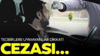 Balıkesir'de virüs yayan 46 kişiye ceza!