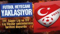 TFF 1. Lig'de fikstür çekimi 27 Ağustos'ta..
