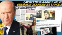 Çapsız TTB savunucuları ve yine haklı çıkan Devlet Bahçeli