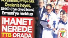 Mehmetçik karşısında, PKK safında olmuş TTB!