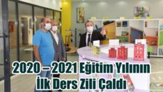 2020 – 2021 EĞİTİM YILININ İLK DERS ZİLİ ÇALDI