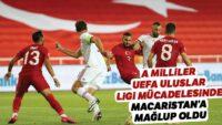Türkiye UEFA Uluslar Ligi mücadelesinde Macaristan'a yenildi
