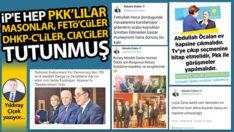 İP'e hep PKK'lılar, masonlar, FETÖ'cüler, DHKP-C'liler, CIA'ciler tutunmuş