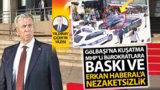 MHP'li Bürokratlara baskı ve Erkan Haberal'a nezaketsizlik
