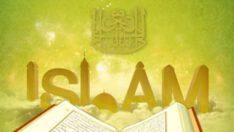 İslamiyete uymak demek…