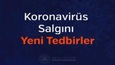 Koronavirüs Salgını Yeni Tedbirler