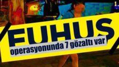 Balıkesir'de fuhuş operasyonu: 7 gözaltı
