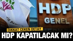 HDP kapatılacak mı?