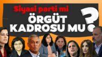 Siyasi parti mı örgüt kadrosu mu?