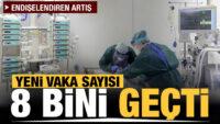 Türkiye'de gün gün koronavirüs vaka ve ölüm tablosu!