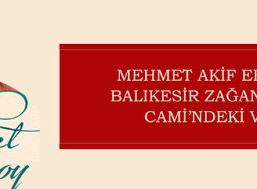 MEHMET AKİF ERSOY'UN BALIKESİR VAAZI