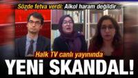 Halk TV'de canlı yayınında yeni skandal: Alkol haram değildir…