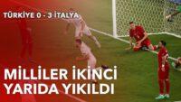 Türkiye 0 – 3 İtalya