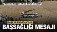 Başkan Erdoğan'dan Balıkesir'deki kaza ile ilgili açıklama!