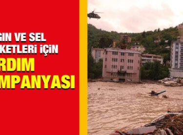 Yangınlar ve Seller Sonrası Yardım Kampanyaları Başlatıldı