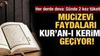 Her derde deva! Mucizevi faydaları Kur'an-ı Kerim'de geçiyor…
