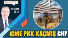 İçine PKK kaçmış CHP