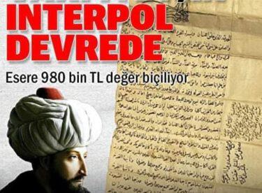 Fatih'in Zağanos Paşa vakfiyesi için Interpol devrede